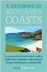 Handbook Of Scotland's Coasts
