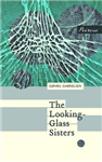 Looking-Glass Sisters