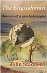 The Englishman: Memoirs of a Psychobiologist