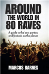 Around the World in 80 Raves