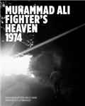Muhammad Ali: Fighter\'s Heaven 1974