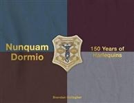 Nunquam Dormio: 150 Years of Harlequins