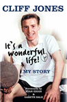 Cliff Jones: It\'s a Wonderful Life