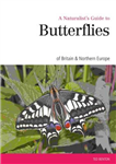 Naturalist\'s Guide to the Butterflies of Great Britain & Northern Europe