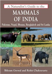 Naturalist's Guide to the Mammals of India