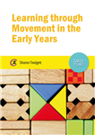 Learning through Movement in the Early Years