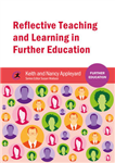 Reflective Teaching and Learning in Further Education
