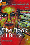 The Book of Boaz: Jesus and His Family Sought Asylum - What Welcome Would They Have Found in Modern Britain?