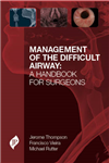 Management of the Difficult Airway: A Handbook for Surgeons