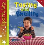 Tasting and Smelling: Sparklers - Senses