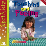 Touching and Feeling: Sparklers - Senses
