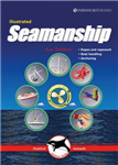 Illustrated Seamanship - Ropes and ropework, Boat handling,