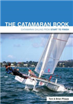 Catamaran Book - Catamaran Sailing from Start to Finish