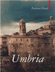 Umbria: The Heart of Italy