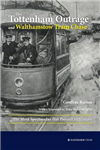 Tottenham Outrage and Walthamstow Tram Chase
