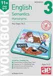 11+ Semantics Workbook 3 - Homonyms