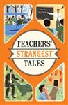 Teachers' Strangest Tales