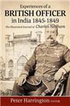 Experiences of a Young British Officer in India, 1845-1849