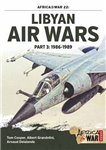 Libyan Air Wars Part 3: 1985-1989