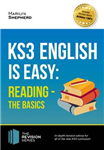 KS3: English is Easy Reading (the Basics) Complete Guidance