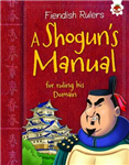 Shogun's Manual for Ruling His Domain