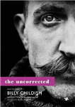 Uncorrected Billy Childish