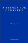Primer for Cadavers