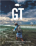 GT - A Flyfisher's Guide to the Trevally Species
