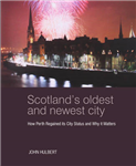 Scotland's Oldest and Newest City