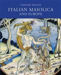 Italian Maiolica and Europe