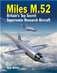 Miles M.52: Britain\'s Top Secret Supersonic Research Aircraft