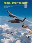 British Secret Projects: Jet Fighter Since 1950