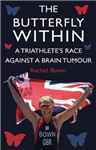 Butterfly Within: A Triathlete's Race Against a Brain Tumour