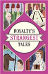 Royalty\'s Strangest Tales