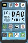 101 Amazing Dad Skills