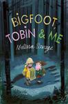 Bigfoot, Tobin & Me