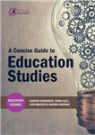 Concise Guide to Education Studies