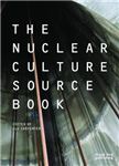 Nuclear Culture Source Book