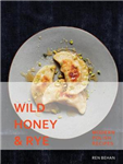 Wild Honey and Rye