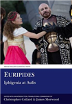 Euripides: Iphigenia at Aulis: Volume 1: Introduction, Text and Translation; Volume 2: Commentary and Indexes