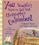 You Wouldn\'t Want To Sail With Christopher Columbus