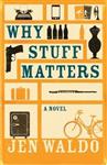 Why Stuff Matters