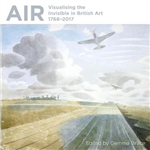 Air: Visualising the Invisible in British Art 1768-2017