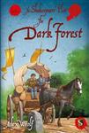 Shakespeare Plot 2: The Dark Forest