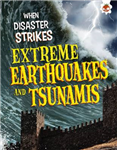 When Disaster Strikes - Extreme Earthquakes and Tsunamis