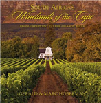 South Africa\'s Winelands of the Cape: From Cape Point to the Orange River