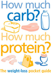 How Much Carb? How Much Protein?: The Essential Carbohydrate Counter