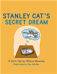 Stanley Cat\'s Secret Dream