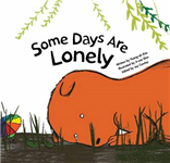 Some Days are Lonely: Loneliness
