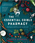 Essential Edible Pharmacy
